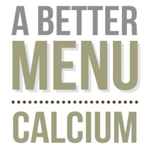 better nutrition calcium menu