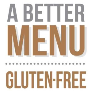 better nutrition gluten-free menu