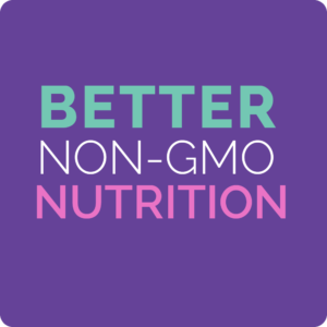 better non-gmo nutrition
