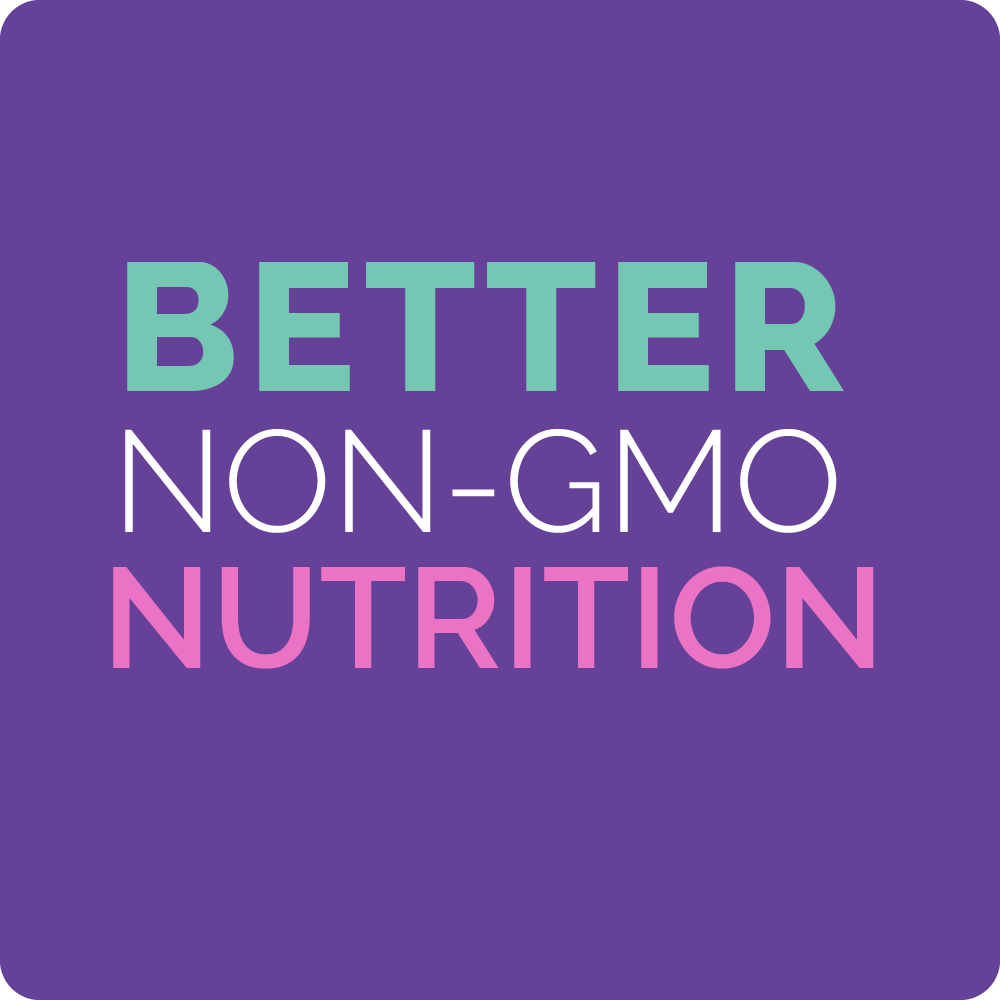 better non-gmo nutrition