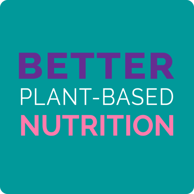 better plant based nutrition