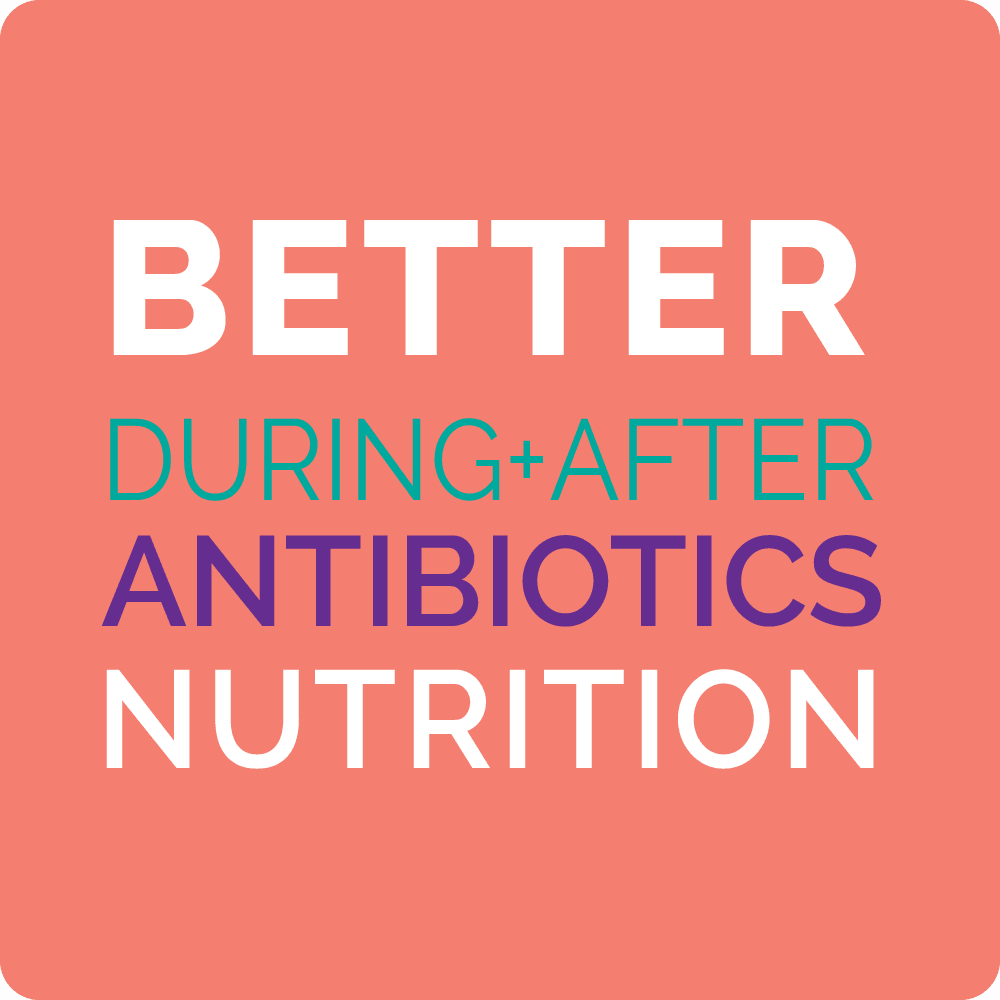better antibiotic nutrition