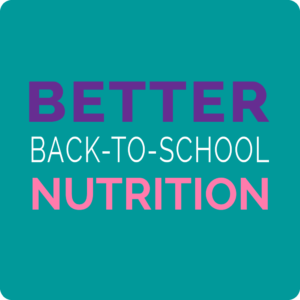better back-to-school nutrition