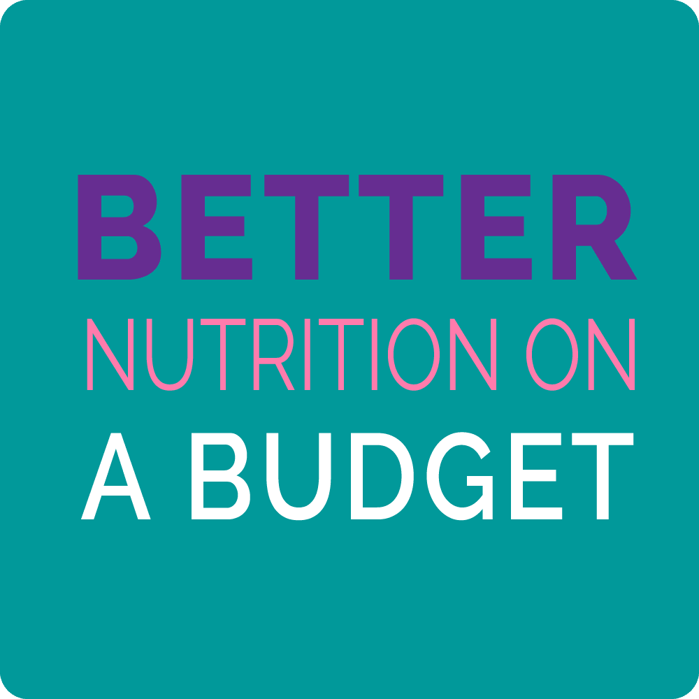 better nutrition on a budget