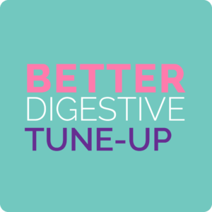 better digestive tune up guide