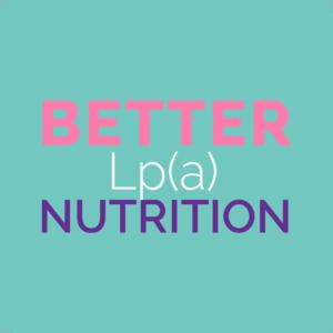 better lipoprotein a nutrition