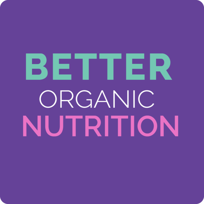 better organic nutrition