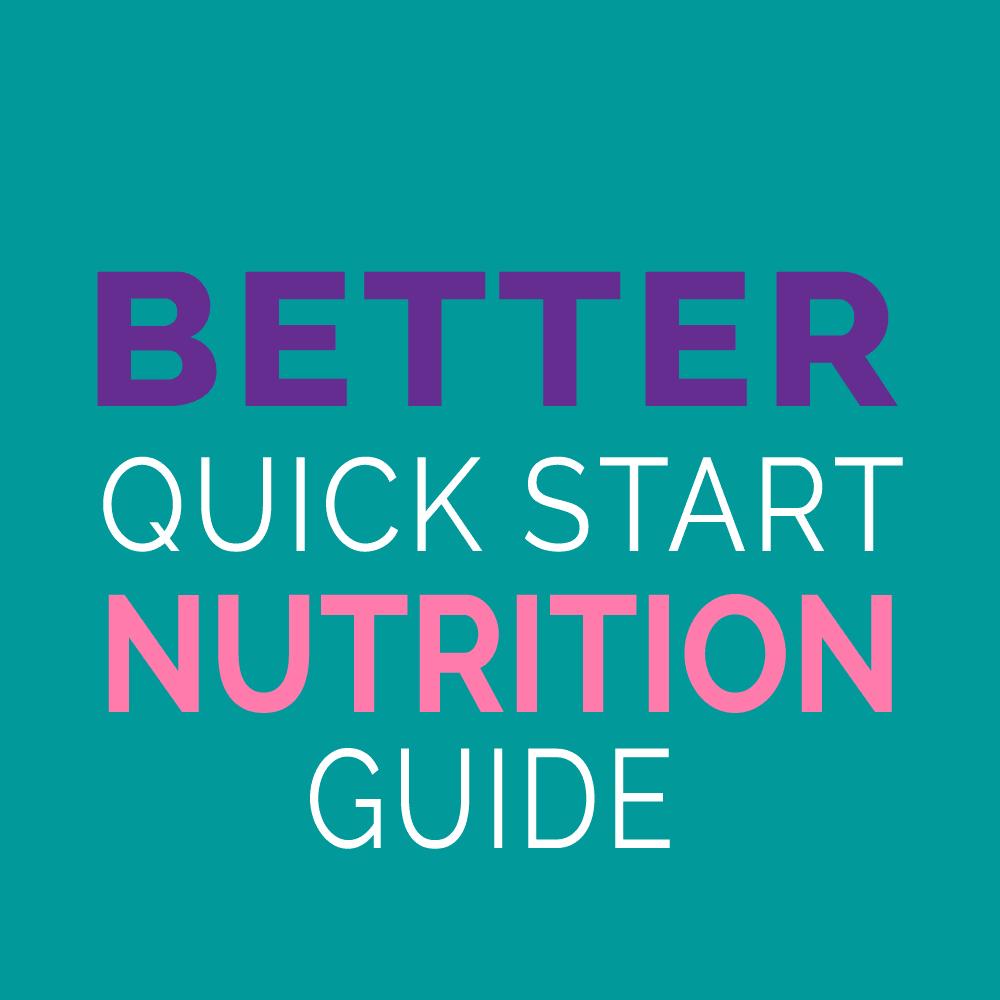 quick start better nutrition