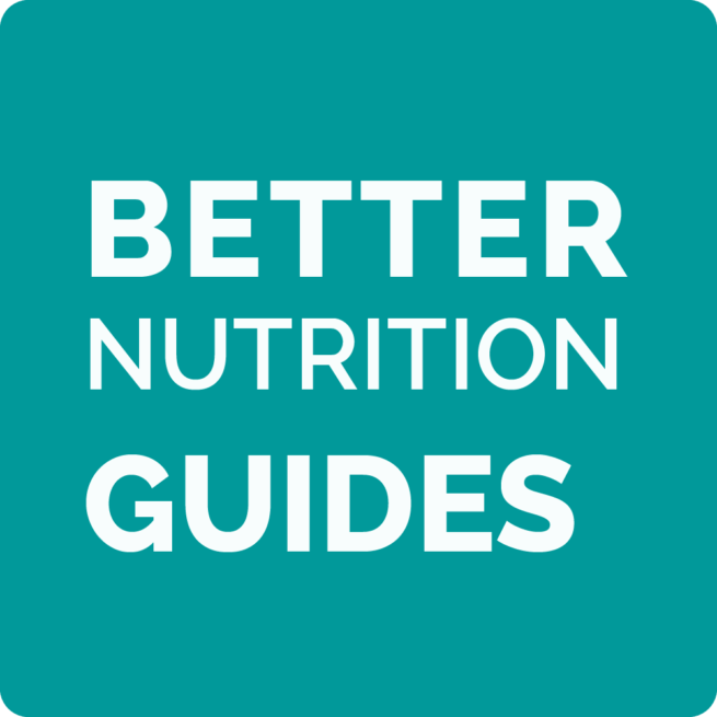 Better Nutrition Guides