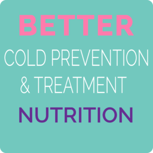 better nutrition for colds