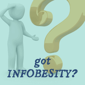 confusion? infobesity?