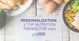 Personalized Nutrition Top Trends