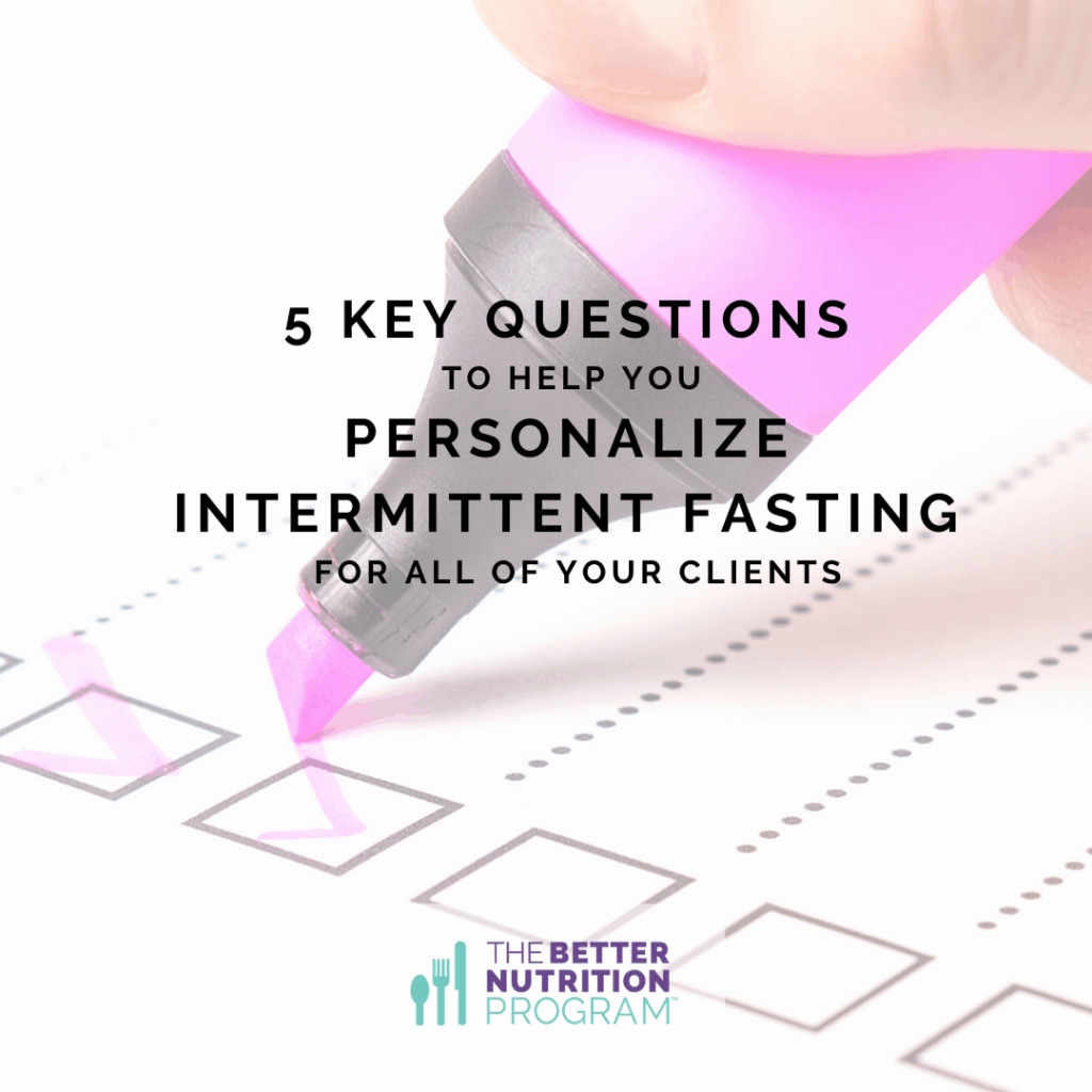 5 questions to personalize intermittent fasting