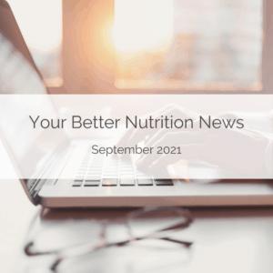 September Better Nutrition News